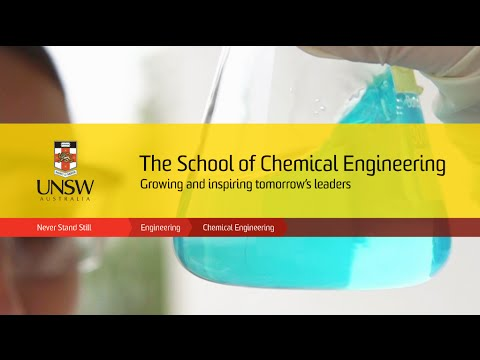 Chemical Engineering at UNSW – Growing and inspiring tomorrow's leaders
